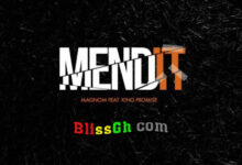 Photo of Magnom ft. King Promise – Mend it (Prod by Magnom)