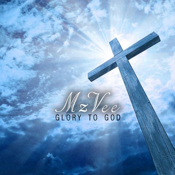 MzVee - Glory To God {Download Mp3}