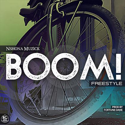 Nshona Muzick - Boom (Prod. By Fortune Dane)