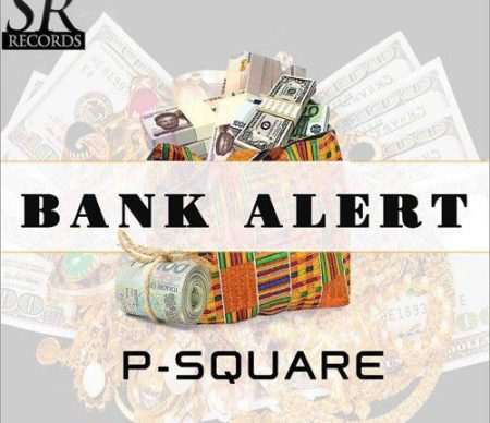 P-Square - Bank Alert {Download Mp3}