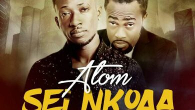 Photo of Atom – Sei Nkoaa ft. Paa Kwasi