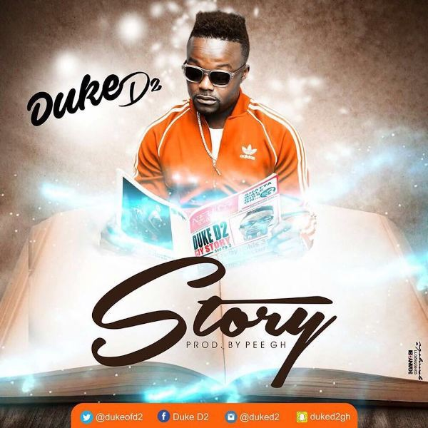 Duke (D2) - Story (Prod. By PEE Gh)