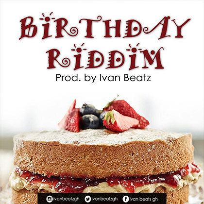 Ivan Beatz Birthday Riddim Prod By Ivan Beatz - Ivan Beatz - Birthday Riddim (Prod By Ivan-Beatz)