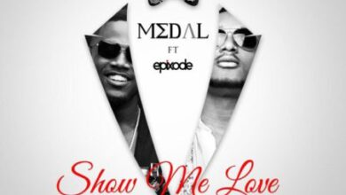 Photo of M3dal ft. Epixode – Show Me Love (Produced By Dredw)