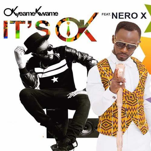 Okyeame Kwame Its Ok ft. Nero X Prod. by Peewezel - Okyeame Kwame - It's Ok ft. Nero X (Prod. by Peewezel)