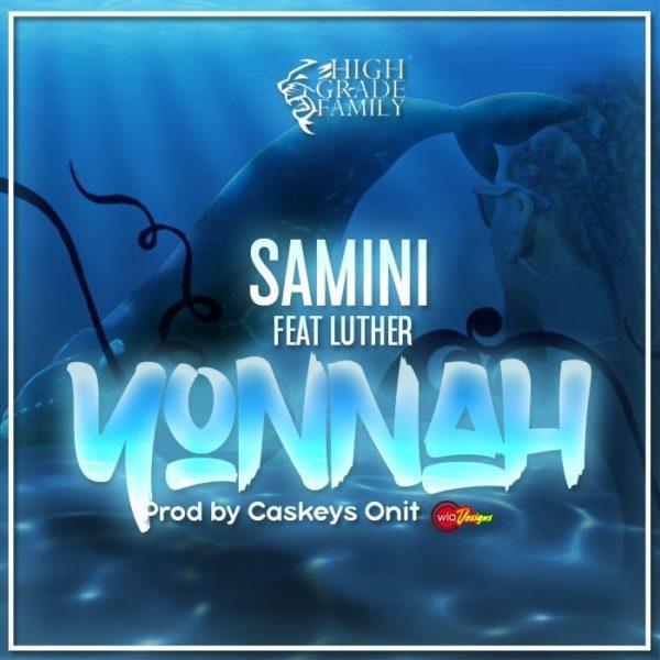 Samini ft. Luther Yonnah prod. by caskeys onit - Samini ft. Luther - Yonnah (prod. by caskeys onit)