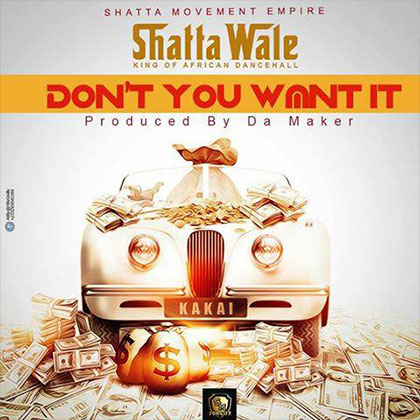 Shatta Wale Dont You Want It Prod. By Damaker - Shatta Wale - Don't You Want It (Prod. By Damaker)