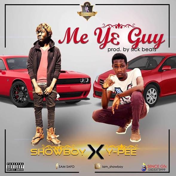 Ypee x Showboy Mey3 Guy ft. Prod. by Sick Beatz - Ypee x Showboy - Mey3 Guy ft. (Prod. by Sick Beatz)