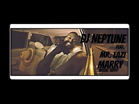"""dj neptune ft mr eazi marry offi - DJ Neptune ft. Mr Eazi - """"MARRY"""" (Official Video) +mp3/Mp4 Downloads"""