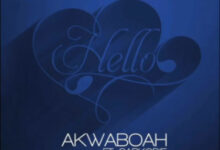 Photo of Akwaboah ft. Sarkodie – Hello {Download Mp3}