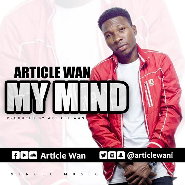 Article Wan My Mind - Article Wan - My Mind (Prod. by Article Wan)