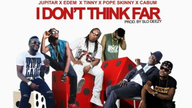 Photo of Lil Win ft. Jupitar, Edem, Tinny, Pope Skinny & Cabum – I Dont Think Far (Languages)