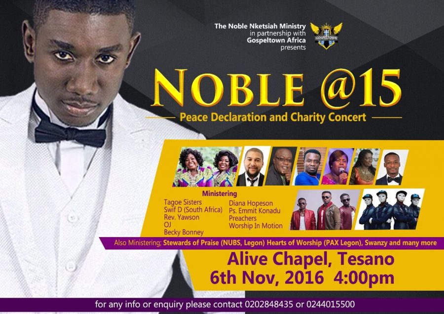 "Noble @ 15 Peace Declaration and Charity Concert - Nobel Nketsiah Celebrates 15 years in Ministry ""Noble @ 15 Peace Declaration and Charity Concert"""