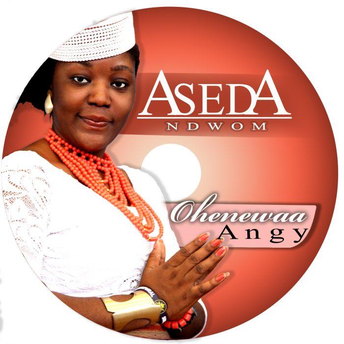 Ohenewaa Angy Aseda Ndwom  - Ohenewaa Angy - Aseda Ndwom (Prod. by Nana kay)