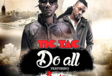 Photo of TicTac ft. PappyKojo – Do All (Prod by Guilty Beatz)