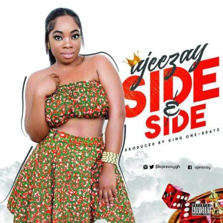 Ajeezay Side n Side Prod by King One Beatz - Ajeezay - Side n Side (Prod by King One Beatz)