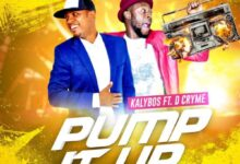 Kalybos ft. D Cryme - Pump it up (Prod by Hypelyrix)