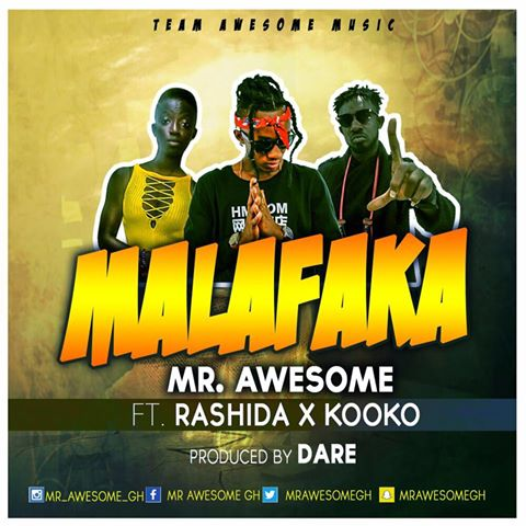 Mr Awesome Malafaka - Mr Awesome - Malafaka ft. Rashida x Kooko (Pod.By Dare)