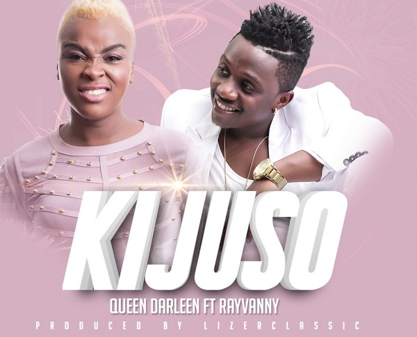 Queendarleen ft. Rayvanny KIJUSO - Queendarleen ft. Rayvanny - KIJUSO {Download Mp3}