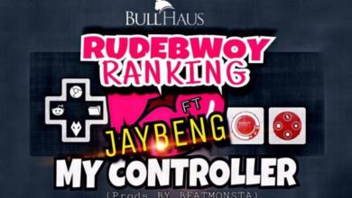 Photo of Rudebwoy Ranking ft. JayBeng – My Controller (Prod. by BeatMonsta) {Download Mp3}