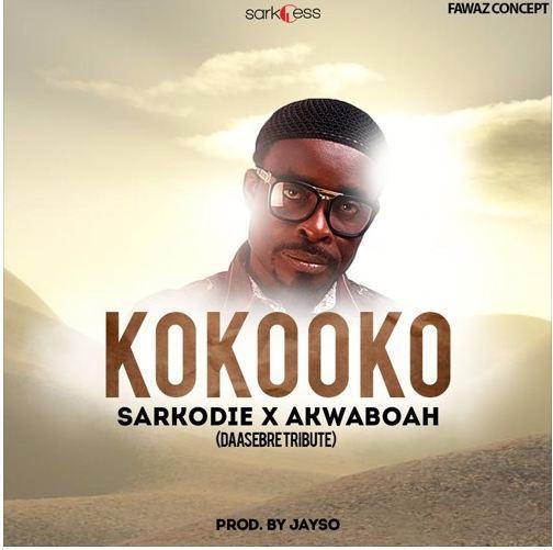 Sarkodie Kokooko ft. Akwaboah - Sarkodie - Kokooko ft. Akwaboah (Daasebre Gyamenah Tribute)