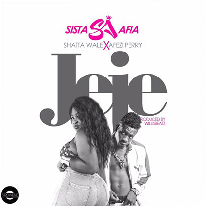 Shatta Wale ft. Shatta Michy Evil - Jeje - Sista Afia ft. Shatta Wale x Afezi Perry {Download Mp3}