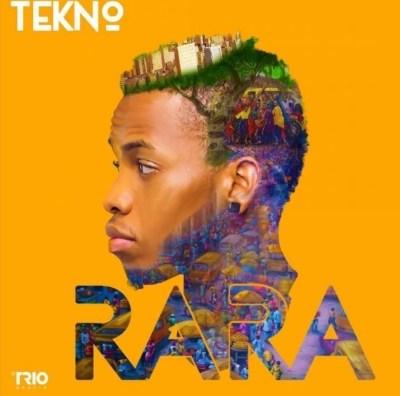 Tekno Rara Prod. By Selebobo - Tekno - Rara (Prod. By Selebobo)