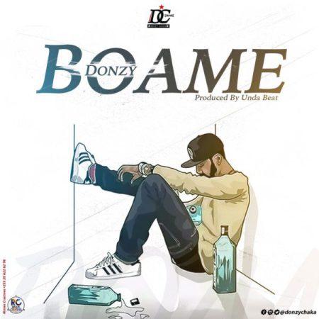Donzy Boame Prod By Undabeatz - Donzy - Boame (Prod By Undabeatz)
