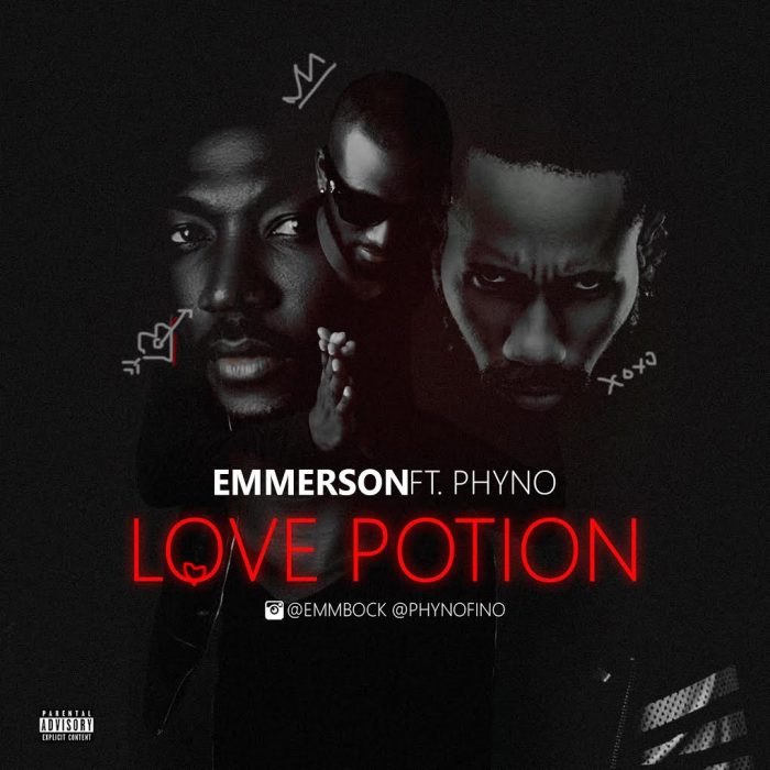 Emmerson ft. Phyno Love Potion - Emmerson ft. Phyno - Love Potion {Download Mp3}