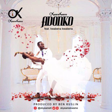 Okyeame Kwame Adonko ft. Kwabena Kwabena - Okyeame Kwame - Adonko ft. Kwabena Kwabena (Prod by Kusilin)