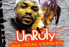 Photo of Omar Sterling – Unruly ft. Burna Boy (R2bees Music)