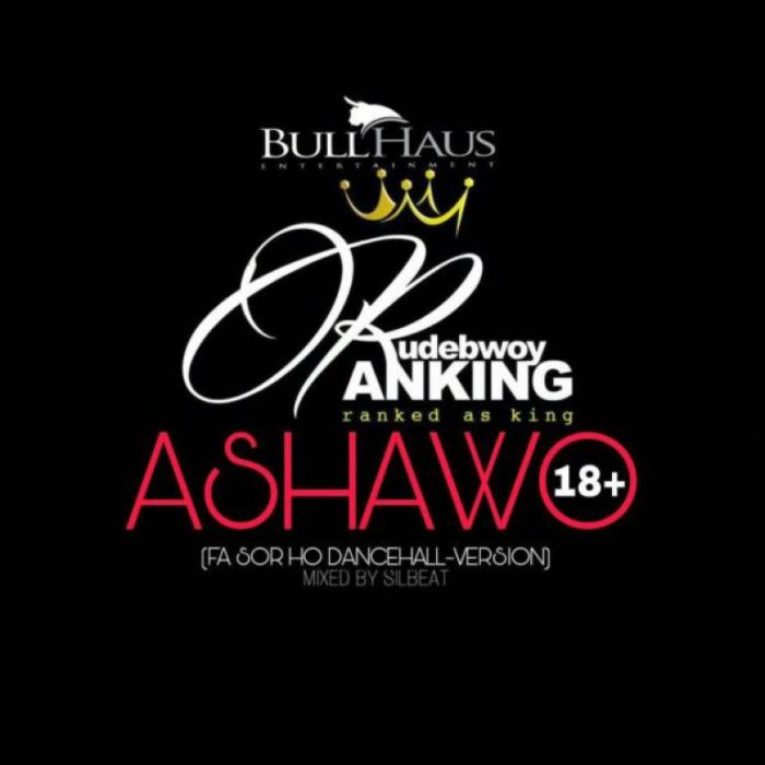 Rudebwoy Ranking Ashawo - Rudebwoy Ranking - Ashawo {Download Mp3}