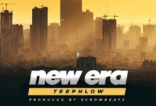 Photo of Teephlow – New Era {Download MP3}