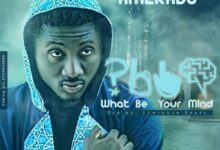 Amerado - What Be Your Mind (Prod. by Lawrence Beatz)