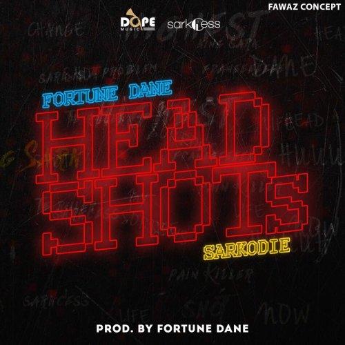 Fortune Dane ft. Sarkodie Headshots - Fortune Dane ft. Sarkodie - Headshots (Download mp3)