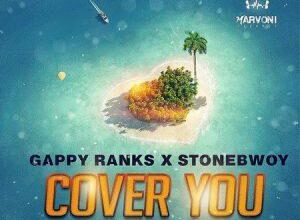 Photo of Stonebwoy x Gappy Ranks - Cover You