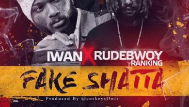 Photo of Iwan x Rudwbwoy – Fake Shatta {Download Mp3}