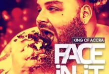 Photo of King of Accra – Face In It (Download mp3)