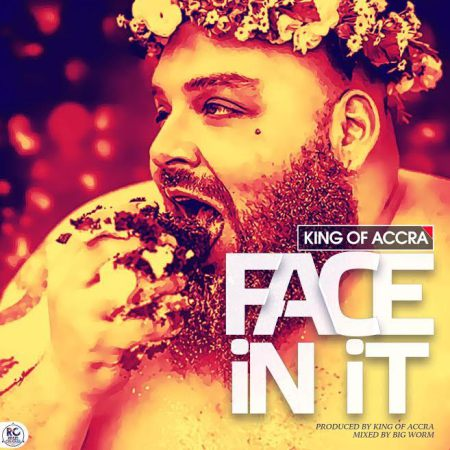 King of Accra - Face In It