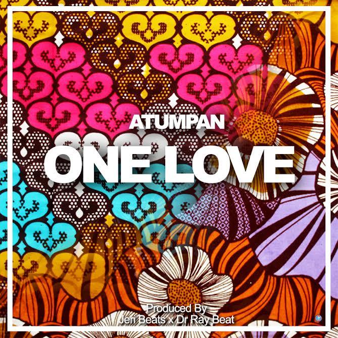 One Love Atumpan - Atumpan - One Love {Download mp3}