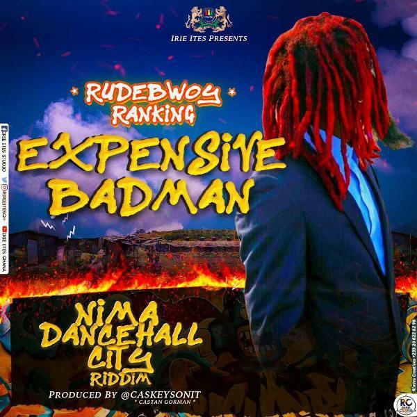 Rudebwoy Ranking - Expensive Badman