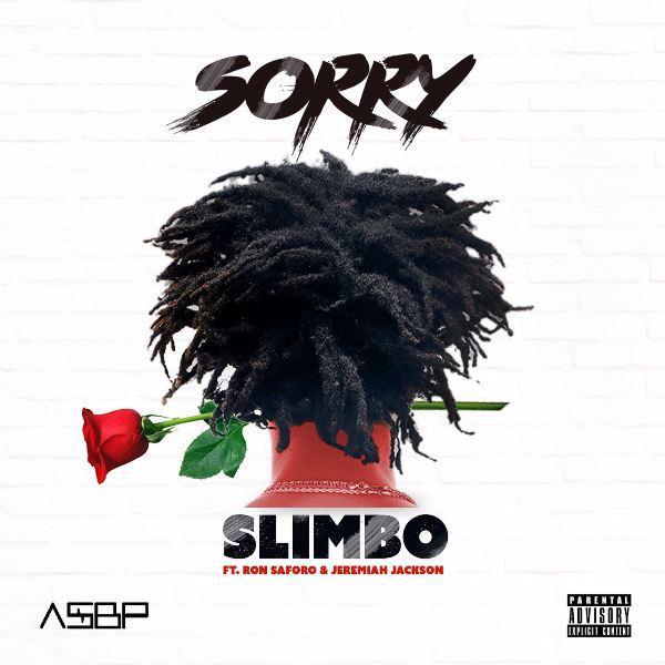 Slimbo - Sorry ft. Ron Saforo & Jeremiah Jackson (Prod. By Slimbo)