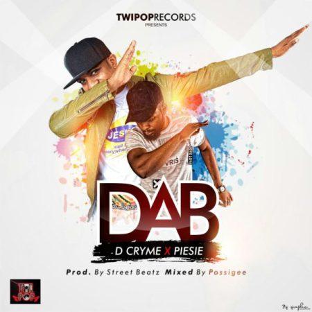 Photo of D-Cryme – DAB ft. Pesie (Prod. by IamStreetBeatGH)