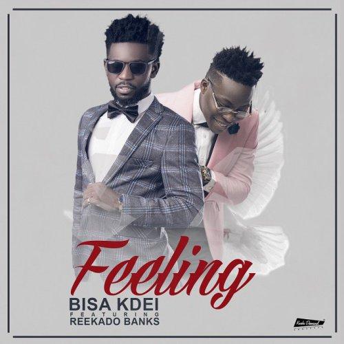 Bisa Kdei ft. Reekado Banks Feeling - Bisa Kdei ft. Reekado Banks - Feeling (Prod By Peewezel)