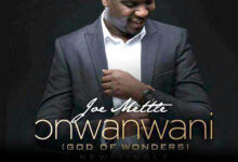 Photo of Joe Mettle – Onwanwani God of Wonders