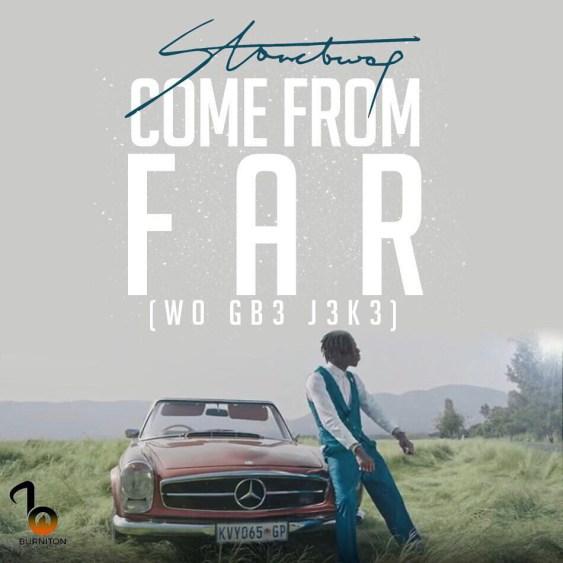 Stonebwoy Come From Far - Stonebwoy - Come From Far (Prod. By Mix Masta Garzy)