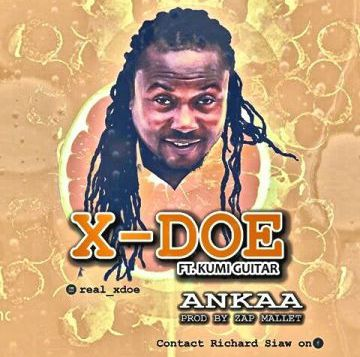 X Doe Ankaa ft. Kumi Guitar - X-Doe - Ankaa ft. Kumi Guitar (Prod. by Zap Mallet)