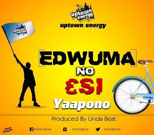 Yaa Pono Edwuma No Esi - Yaa Pono - Edwuma No Esi (Prod. by Unda Beat)