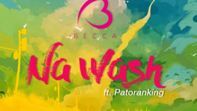 Photo of Becca ft. Patoranking - Na Wash (Download Mp3)