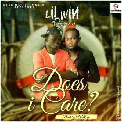 LilWin ft. Ennwai Does i care Prod by Drraybeat - LilWin ft. Ennwai - Does I Care (Prod by Drraybeat)